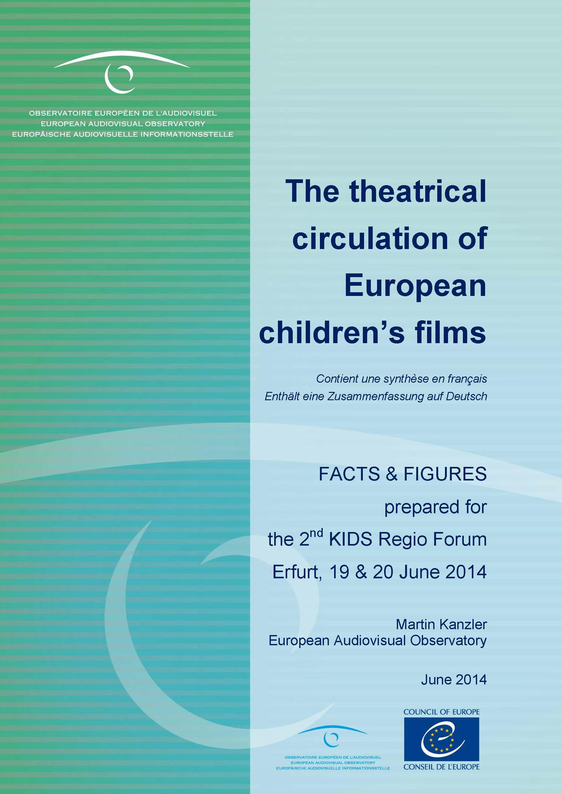 Europäische Kinderfilme verkaufen sich an der Kinokasse im Schnitt fünfmal so gut wie Filme für ältere Zielgruppen