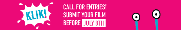 It's Now or Never: Extension Call for Entries 2015 – KLIK Amsterdam Animation Festival‏