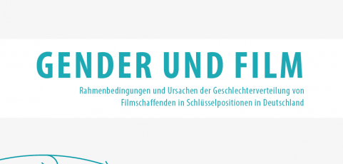 FFA-Studie GENDER UND FILM 2017